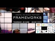 Frameworks_ digital as dance partner