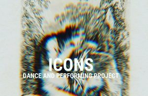 ICONS - dance and performing project