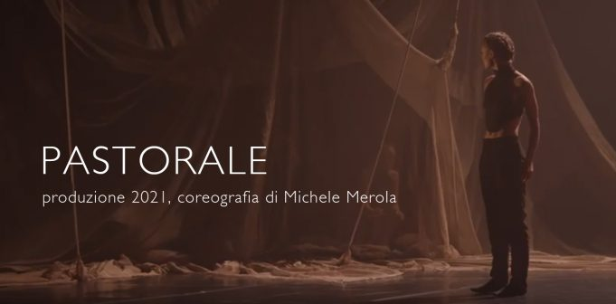 Pastorale di Michele Merola, MM Contemporary Dance Company.